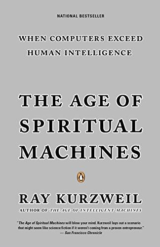 The Age of Spiritual Machines: When Computers Exceed Human Intelligence - Augment Hub
