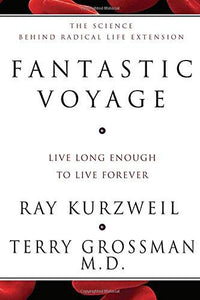 Fantastic Voyage: Live Long Enough to Live Forever - Augment Hub