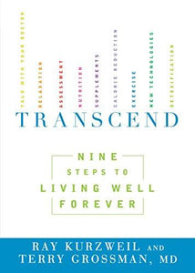 Transcend: Nine Steps to Living Well Forever - Augment Hub