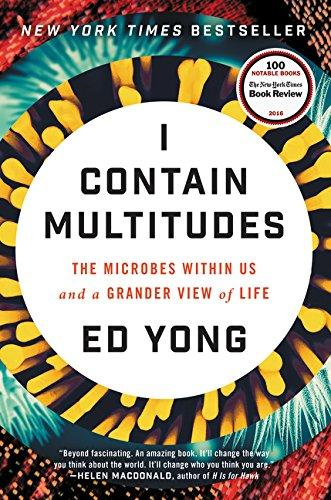 I Contain Multitudes: The Microbes Within Us and a Grander View of Life - Augment Hub