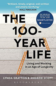 The 100-Year Life: Living and Working in an Age of Longevity - Augment Hub
