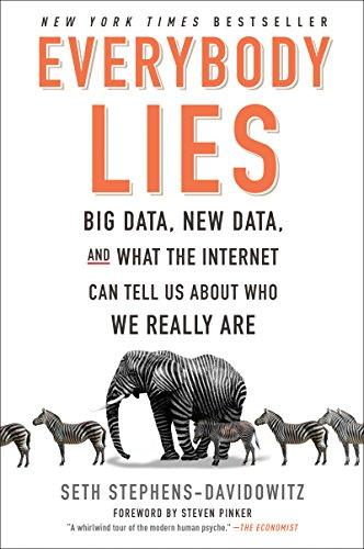 Everybody Lies: Big Data, New Data, and What the Internet Can Tell Us About Who We Really Are - Augment Hub