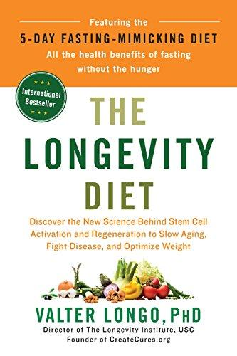 The Longevity Diet: Discover the New Science Behind Stem Cell Activation and Regeneration to Slow Aging, Fight Disease, and Optimize Weight - Augment Hub