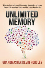 Unlimited Memory: How to Use Advanced Learning Strategies to Learn Faster, Remember More and be More Productive - Augment Hub