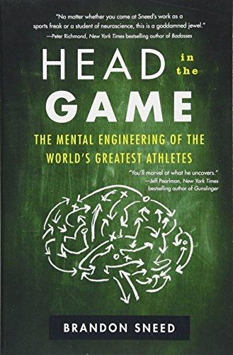 Head in the Game: The Mental Engineering of the World's Greatest Athletes - Augment Hub