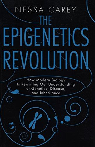The Epigenetics Revolution: How Modern Biology Is Rewriting Our Understanding of Genetics, Disease, and Inheritance - Augment Hub