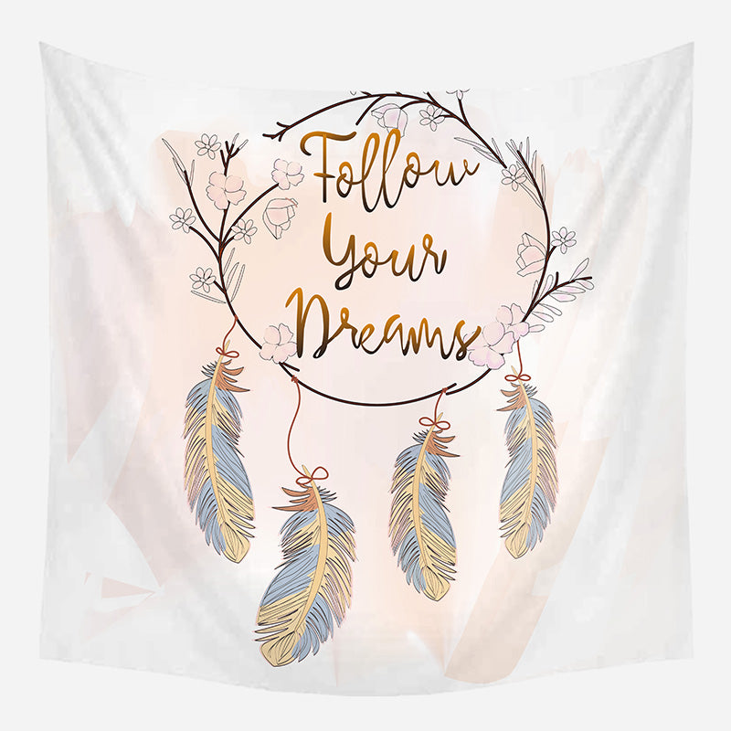 Follow Your Dreams Tapestry Wall Hanging Tapis Cloth