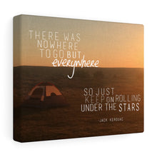 Load image into Gallery viewer, Everywhere, Jack Kerouac Quote On The Road Canvas Wall Art