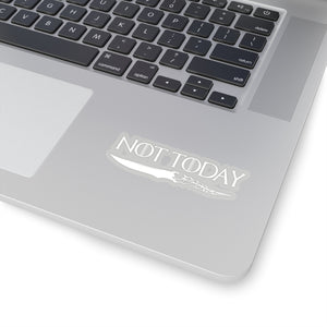 Not Today Game of Thrones Arya Stark Sticker
