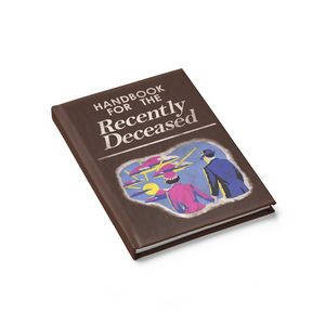 Handbook For The Recently Deceased - Ruled Line Journal