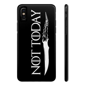 Not Today - Tough Phone Case