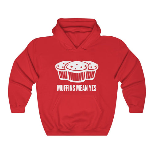 Muffins Mean Yes Hoodie
