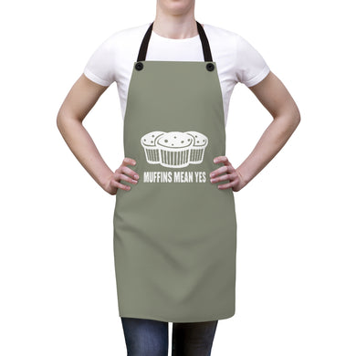 Muffins Mean Yes Apron