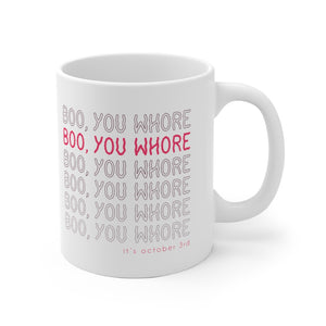 Boo, You Whore - Mean Girls Mug