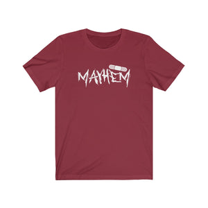 Mayhem Unisex Short Sleeve Tee