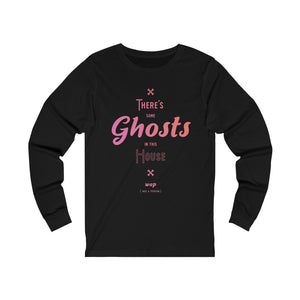 There's Some Ghosts In This House WAP Long Sleeve Tee