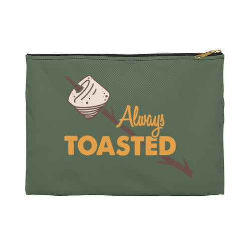 Always Toasted Accessory Pouch