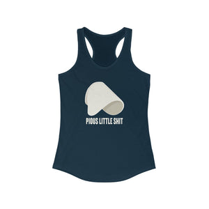 Pious Little Shit Women's Racerback Tank