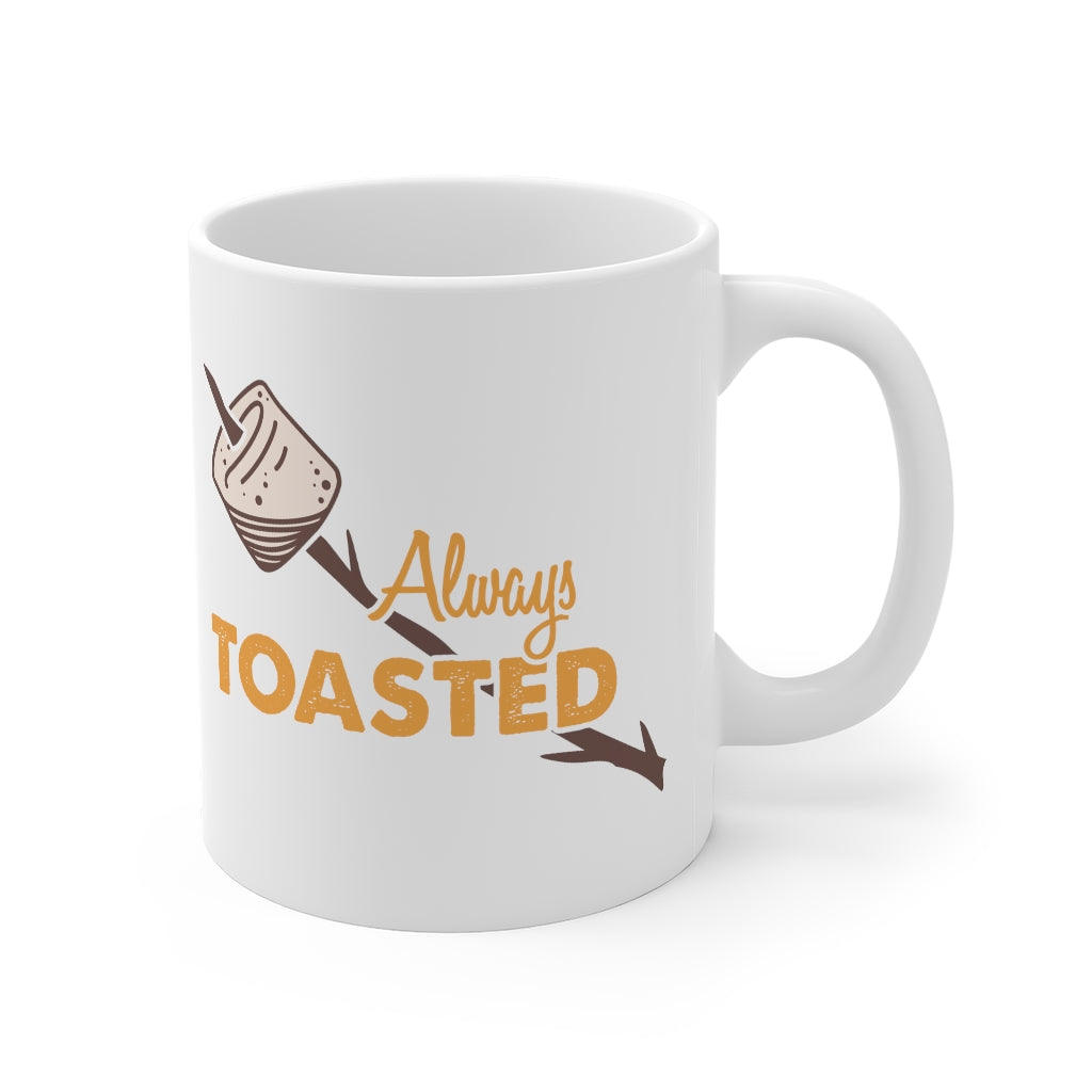 Always Toasted Mug