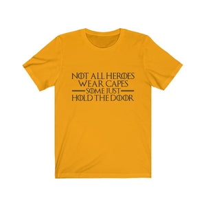 Hold The Door Short Sleeve Tee