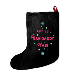 Feliz Navidaddy Yas! Christmas Stocking