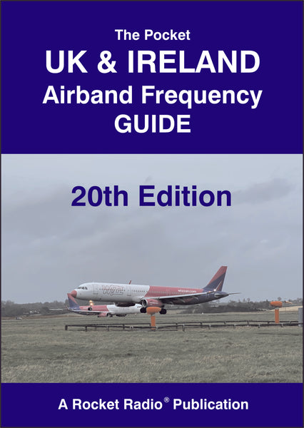 Pocket Airband Frequency Guide Civil & Military VHF / UHF UK & Ireland Edition 20 2020