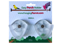 Easy Perch Holder - Small