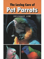 The Loving Care of Pet Parrots