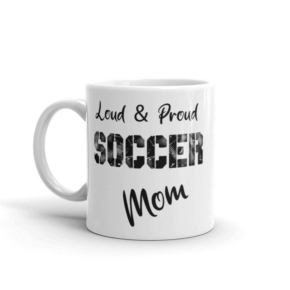 Loud & Proud Mom Coffee Mug