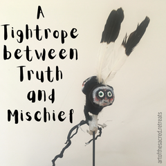 A tightrope between truth and mischief