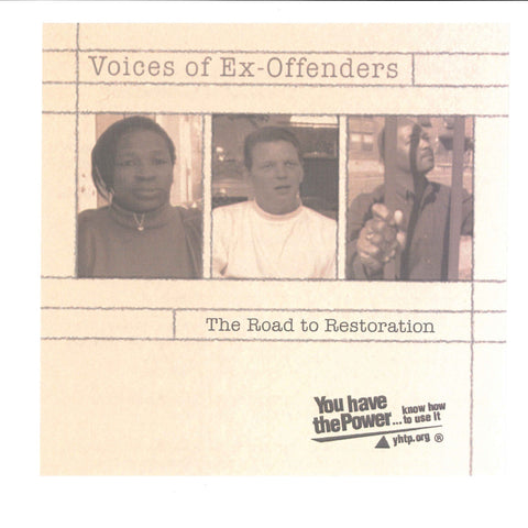 Voices of Ex-Offenders: The Road to Restoration