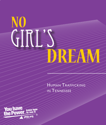 No Girl's Dream: Human Trafficking in Tennessee