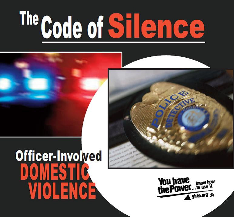 The Code of Silence: Officer-Involved Domestic Violence