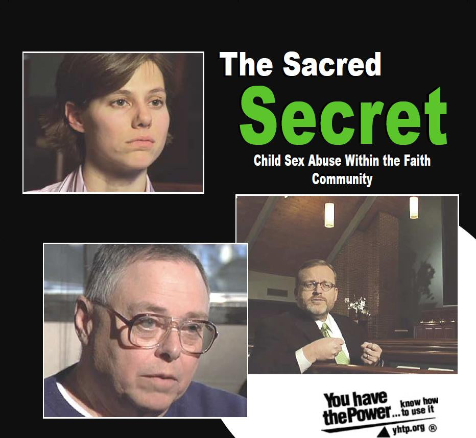 The Sacred Secret: Child Sexual Abuse in the Faith Community