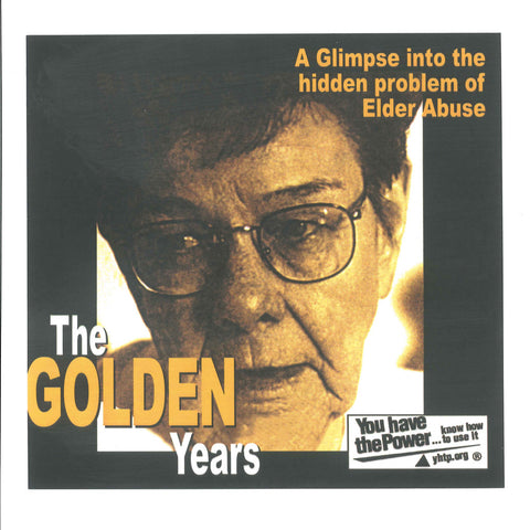 The Golden Years: A Glimpse Into the Hidden Problem of Elder Abuse