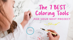 Blog-The 7 Best Coloring Tools for Your Next Coloring Project-Craft and Color Co