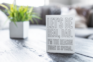 "Funny Father's Day Coloring Note Card ""Let's Be Real"""
