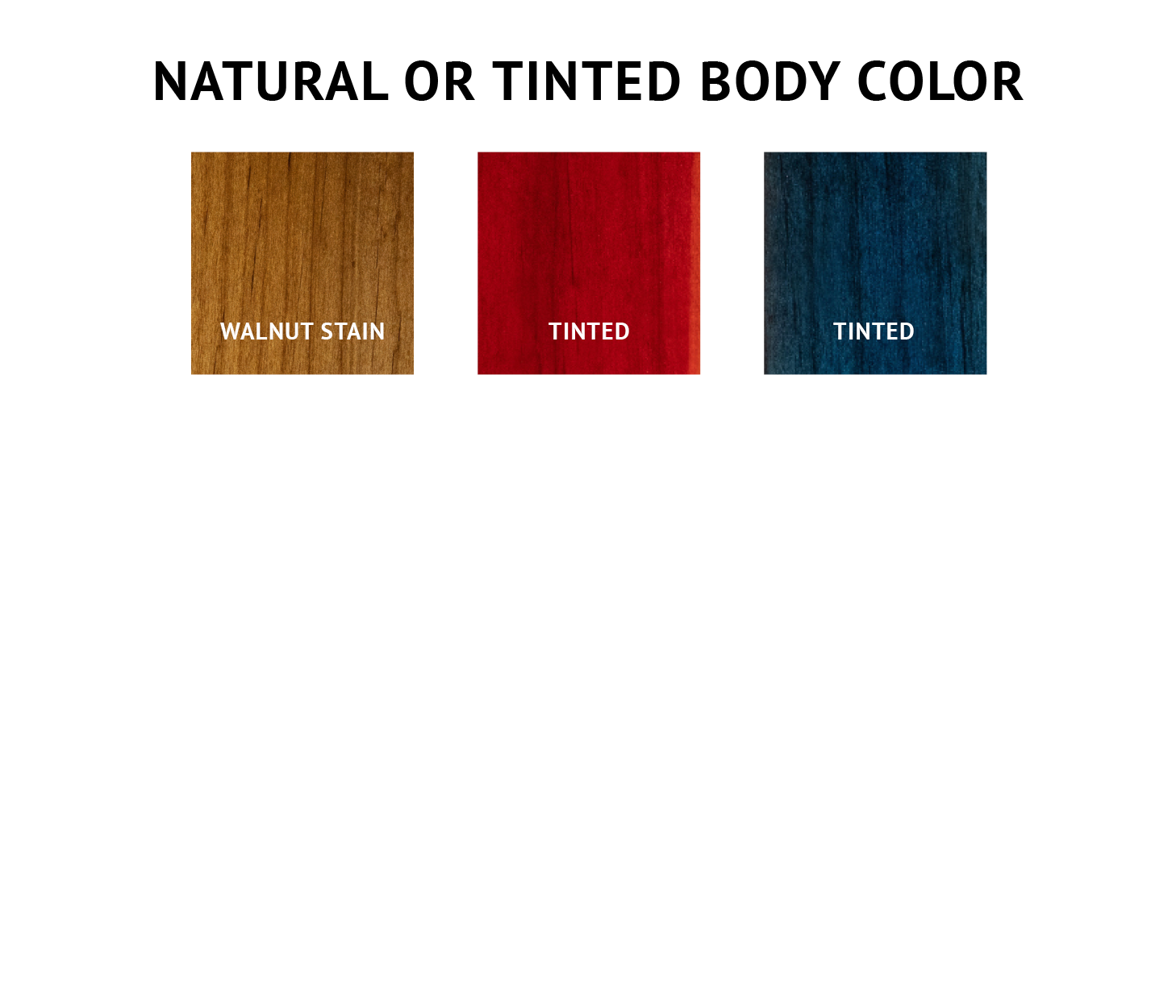 Natural or Tinted Body Colors