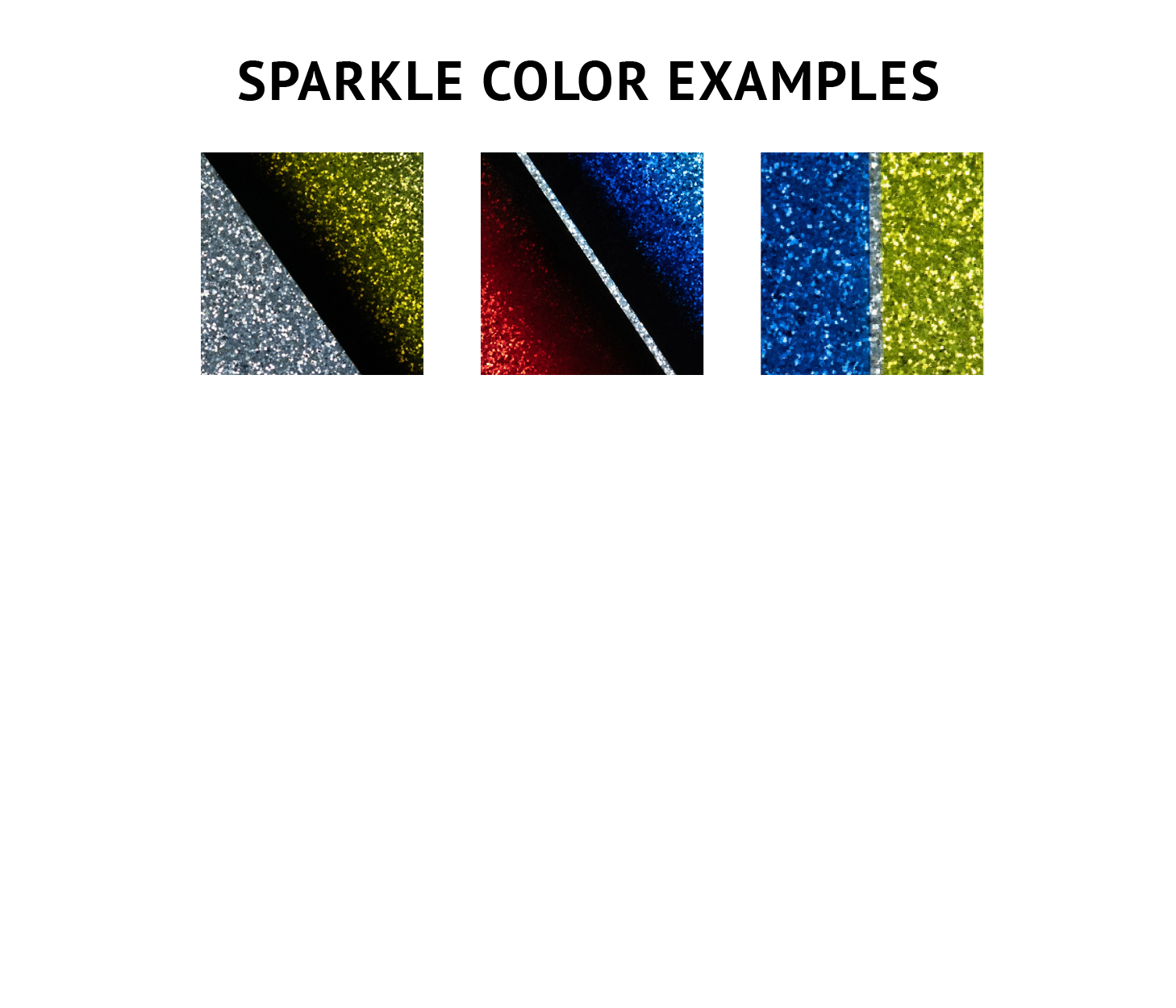 Sparkle Color Examples