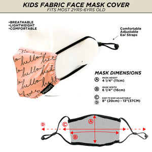 18682: FYDELITY- >KIDS< Premium Fabric Face Covering Mask: HELLO
