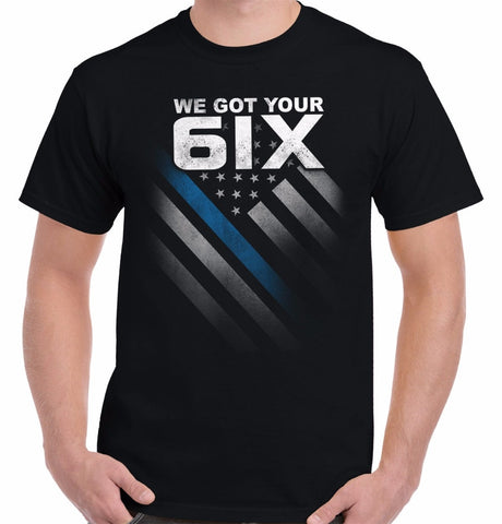WE GOT YOUR SIX T-SHIRT
