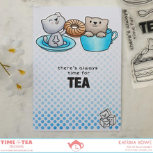 Load image into Gallery viewer, There's Always Time For Tea Clear Stamp Set