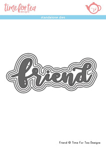 Friend Sentiment Die Set