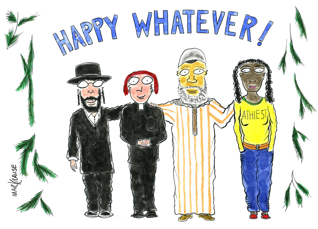Happy Whatever!