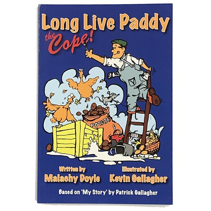Long Live Paddy the Cope : Children's Book