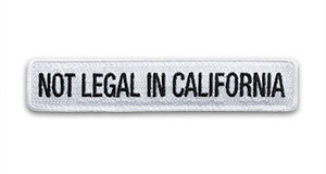 "Not Legal In California Morale Patch (1x5"")"