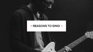 5 Incredible Reasons to Sing!