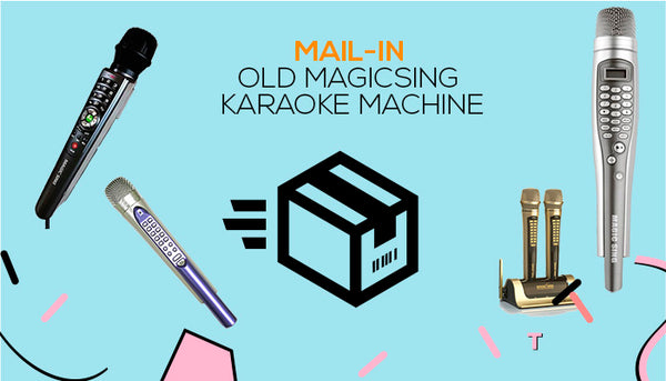 Trade in your old MagicSing Karaoke Machine for a newer model!