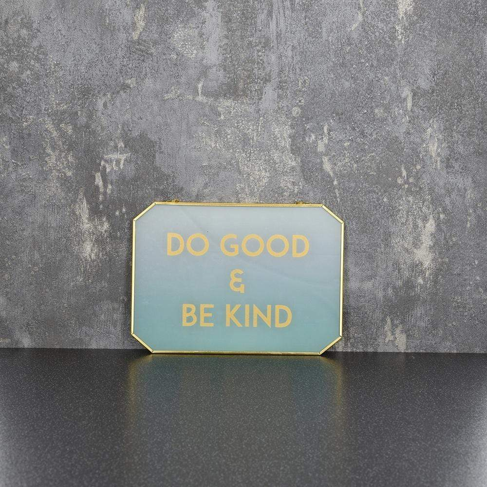 Hanging Plaque Do Good & Be Kind Gold and teal 20cm 6PK