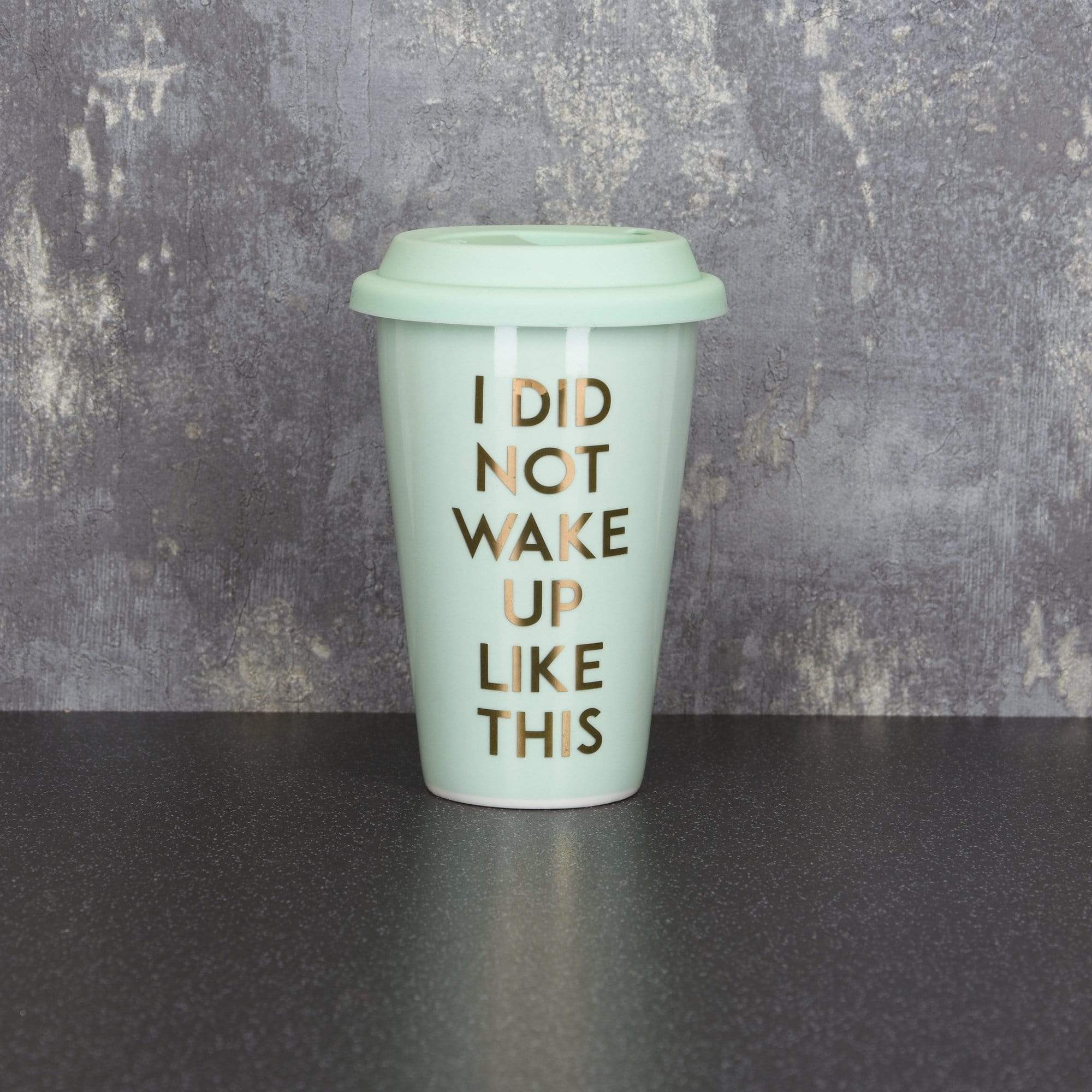 Travel Mug I Did Not Wake Up Like This Light Teal 15cm 6PK